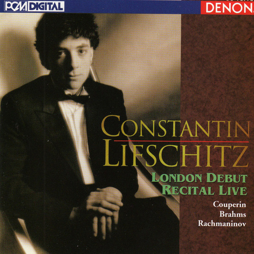 London Debut Recital Live by Constantin Lifschitz