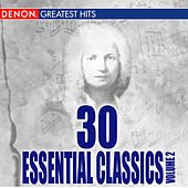 30 Esssential Classics, Vol. 2 by Various Artists
