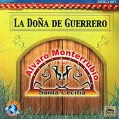 La Doña De Guerrero by Alvaro Monterrubio