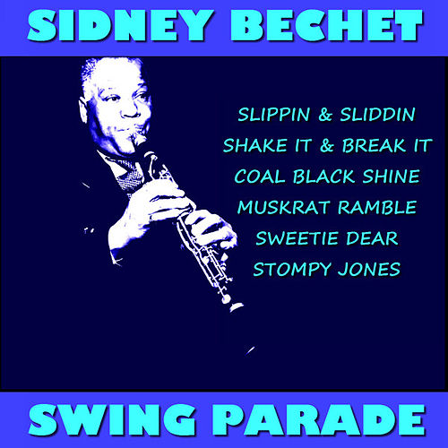 Swing Parade by Sidney Bechet