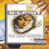The Hemp Museum by B-Legit