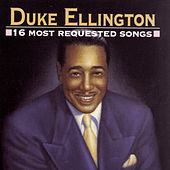 16 Most Requested Songs by Duke Ellington