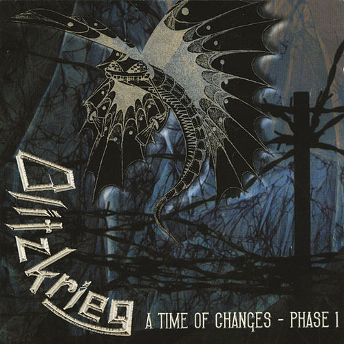 A Time of Changes-Phase 1 by Blitzkrieg (Metal)