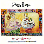 An Odd Collection by Peggy Seeger