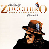 The Best Of Zucchero: Sugar Fornaciari's... by Zucchero