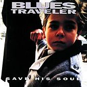 Save His Soul by Blues Traveler