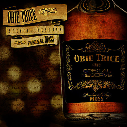 Special Reserve by Obie Trice