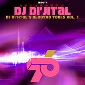 Dj Di'jital's Electro Tools Vol. 1 by DJ Dijital