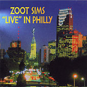'Live' In Philly by Zoot Sims