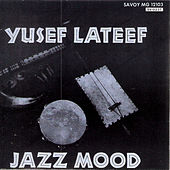 Jazz Moods by Yusef Lateef