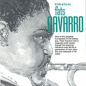 Timeless Fats Navarro by Fats Navarro