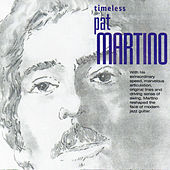 Timeless Pat Martino by Pat Martino