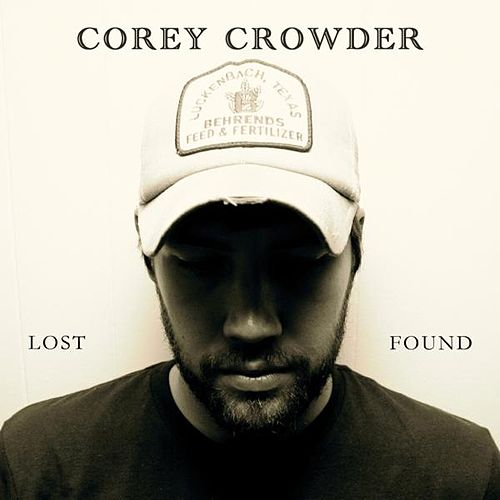 Lost & Found by Corey Crowder