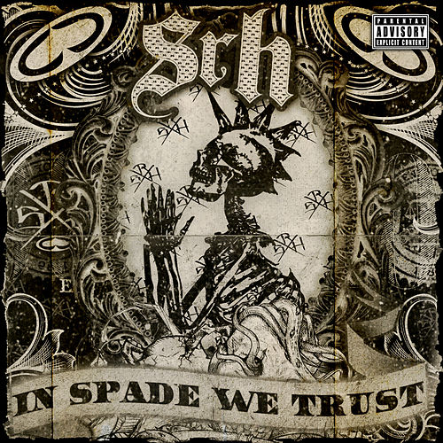 SRH presents In Spade We Trust by Various Artists