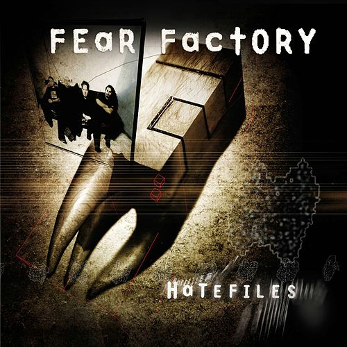 Hatefiles by Fear Factory