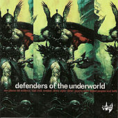Defenders of the Underworld by Various Artists