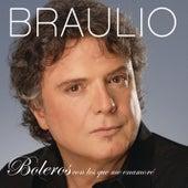 Boleros, Con Los Que Me Enamore by Braulio
