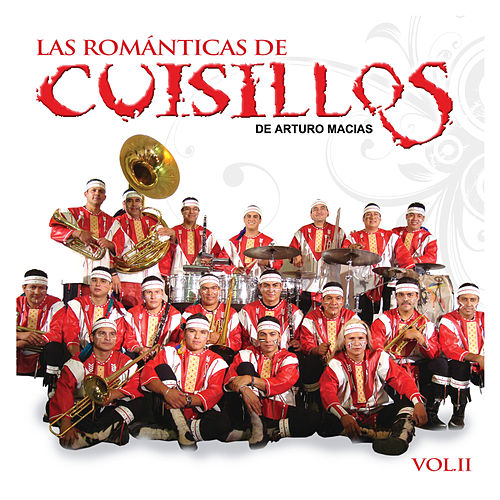 Las Romanticas Vol.2 by Banda Cuisillos