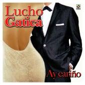 Ay Cariño by Lucho Gatica