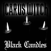 Black Candles by Icarus Witch