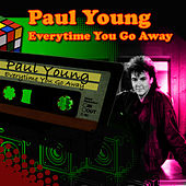 Every Time You Go Away (Re-Recorded / Remastered) von Paul Young