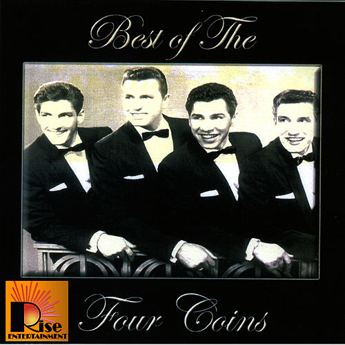 Best Of The Four Coins by The Four Coins