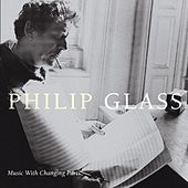 Music In Changing Parts von Philip Glass