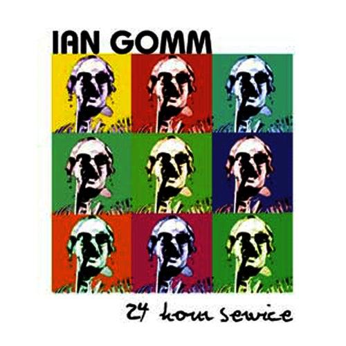 24 Hour Service von Ian Gomm