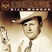 RCA Country Legends by Bill Monroe