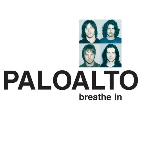 Breathe In by Paloalto