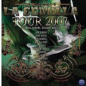 Le Semilla Tour 2007 by Various Artists