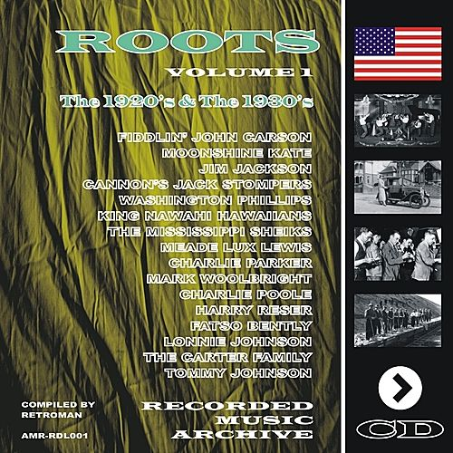 Roots, Volume 1 the 1920's & 1930's by Various Artists