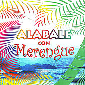 Alabale con Merengue by Various Artists