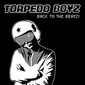Back To The Beatz! by Torpedo Boyz