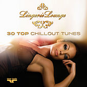 Lingerie Lounge - 30 Top Chillout Tunes by Various Artists