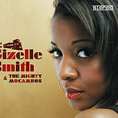 This Is Gizelle Smith & The Mighty Mocambos by Gizelle Smith