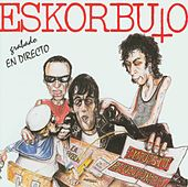 Impuesto Revolucionario by Eskorbuto