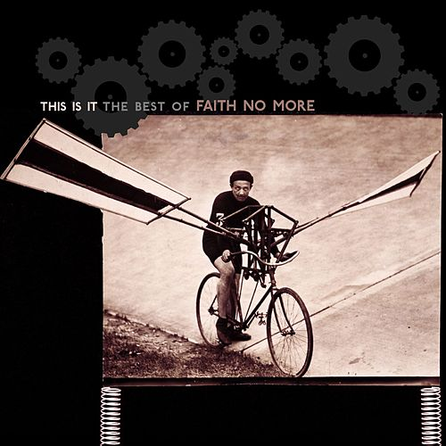 This Is It: The Best Of Faith No More by Faith No More