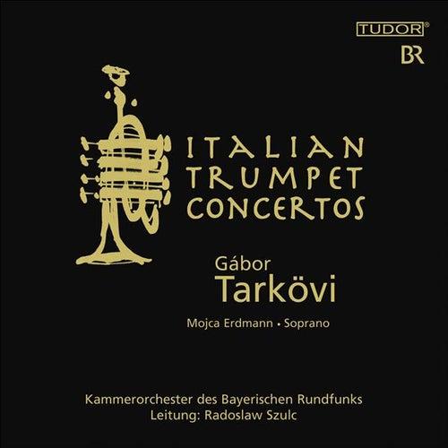 Trumpet Music (Baroque) – Vivaldi, A. / Scarlatti, A. / Marcello, A. / Baldassari, I. / Galuppi, B. (Italian Trumpet Concertos) by Various Artists