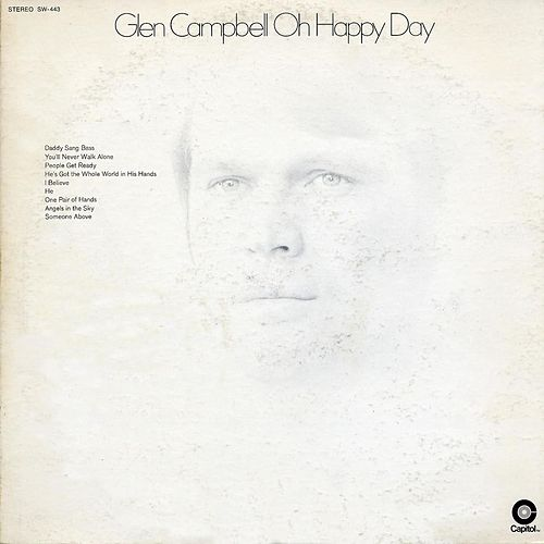 Oh Happy Day by Glen Campbell