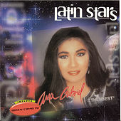 The Best: The Latin Stars Series by Ana Gabriel