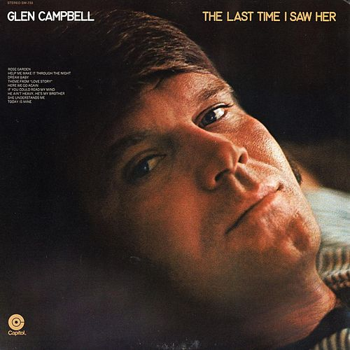 The Last Time I Saw Her by Glen Campbell