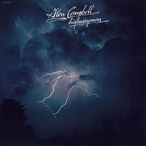 Highwayman by Glen Campbell