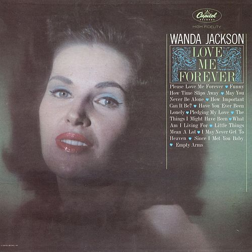 Love Me Forever by Wanda Jackson