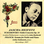 Tchaikovsky: Violin Concerto Op. 35 - Franck: Sonata for Violin and Piano by Jascha Heifetz