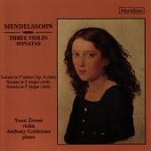 Mendelssohn: Three Violin Sonatas by Yossi Zivoni
