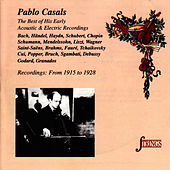 The Best of His Early Acoustic & Electric Recordings by Pablo Casals