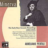 The Early Rare Acoustic Recordings (1923-1925) by Aureliano Pertile