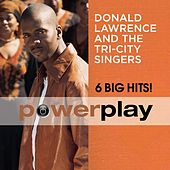Power Play (6 Big Hits) by Donald Lawrence And The Tri-City Singers