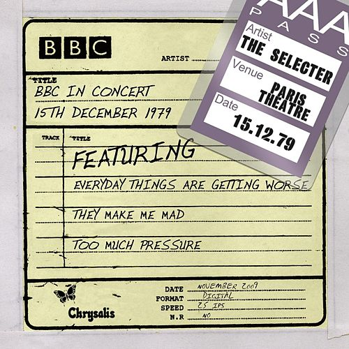 BBC In Concert (15th December 1979, In Concert Paris Theatre recorded: 15/12/79) by The Selecter